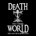 "What Do We Mean By ""Death To The World""?"