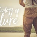Developing a Theology of Failure